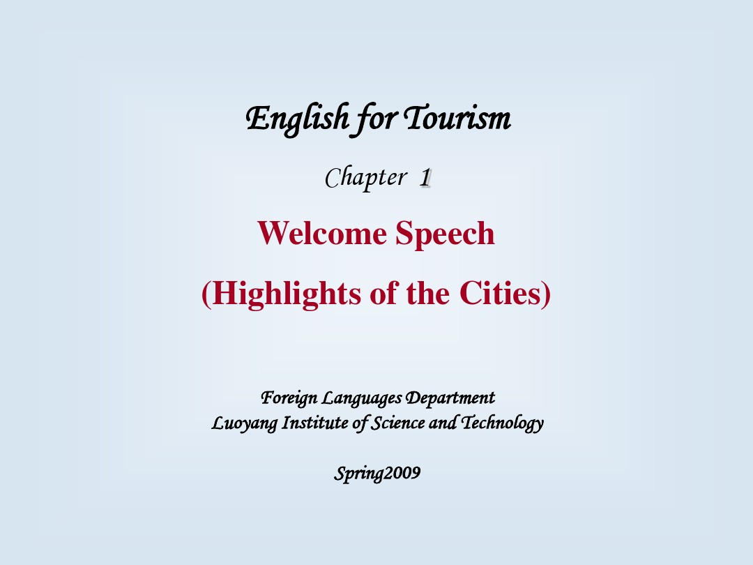 English for Tourism -Day 1- Welcome Speech_图文_百度文库