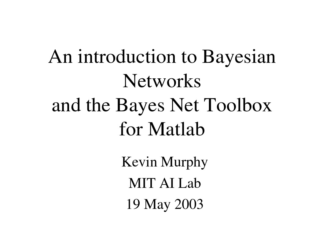 An introduction to Bayesian Networks and the Bayes Net Toolbox for