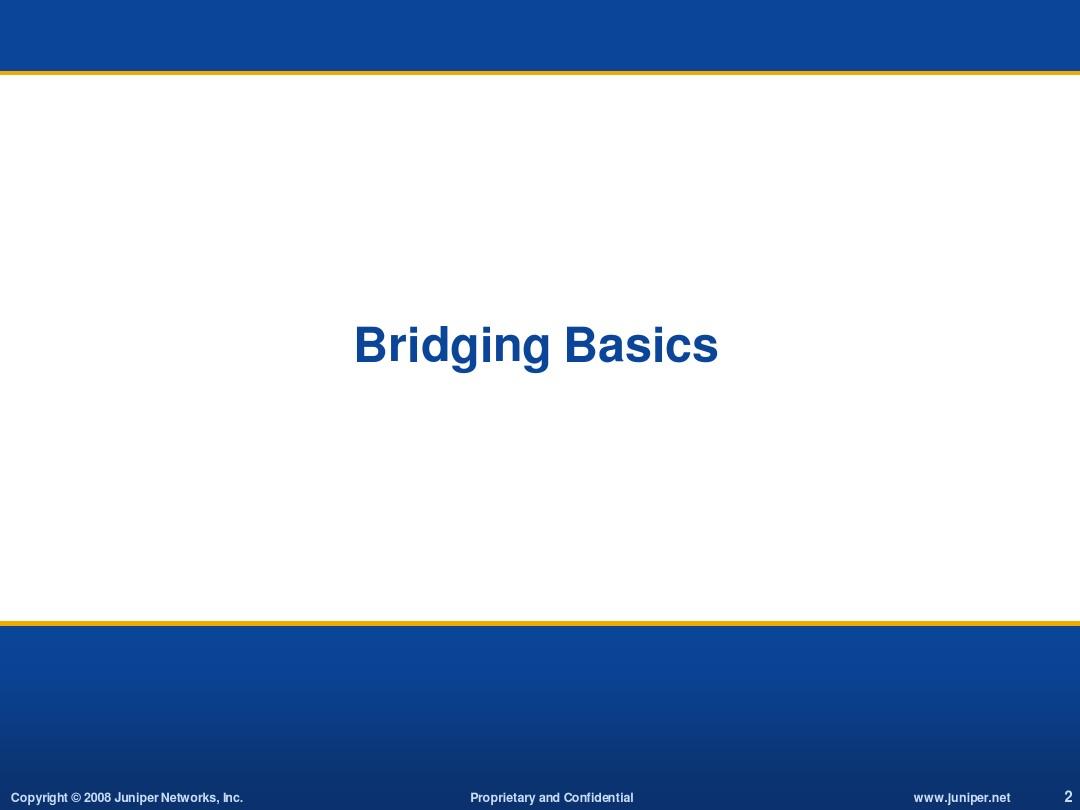 juniper 2 Bridging VLAN Trunk RVI LAG Overview_图文_百度文库