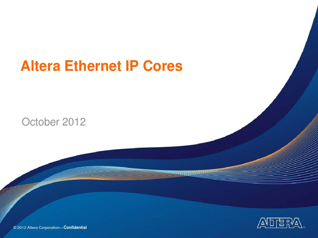 Altera_Ethernet_IP_MegaCores_Customer_Pres_图文_百度文库