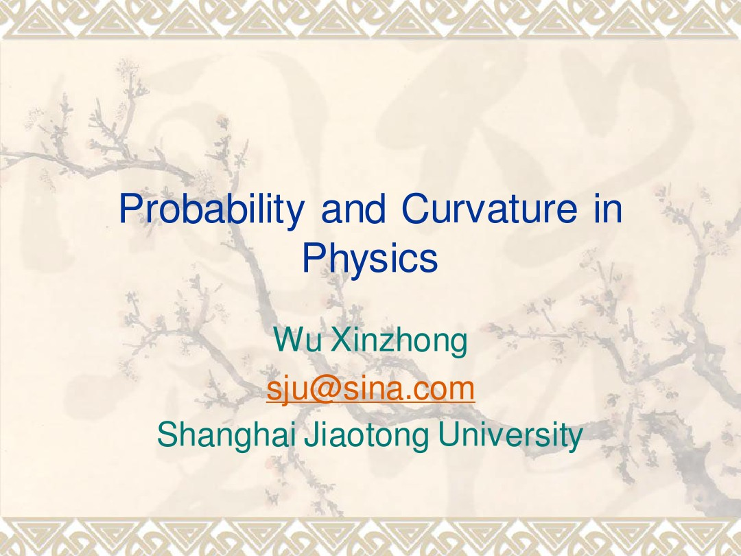 Probability and Curvature in Physics_图文_百度文库