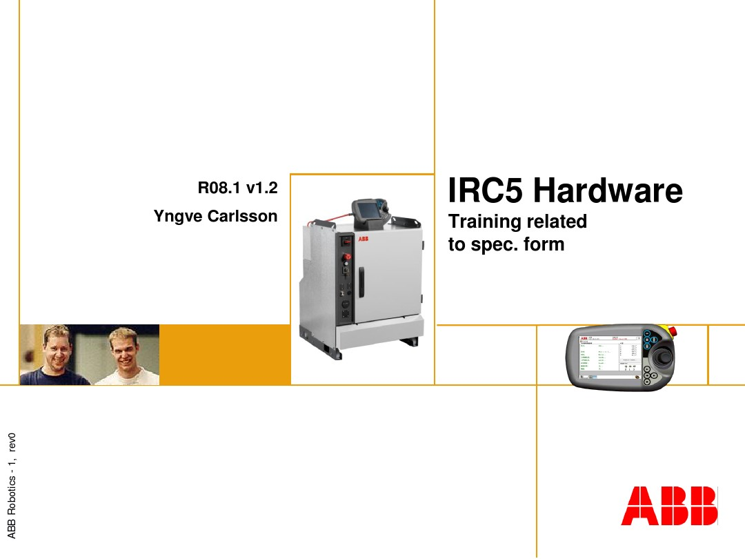 Training IRC5 hardware related to spec form R08.1 v1.2_图文_ ... on
