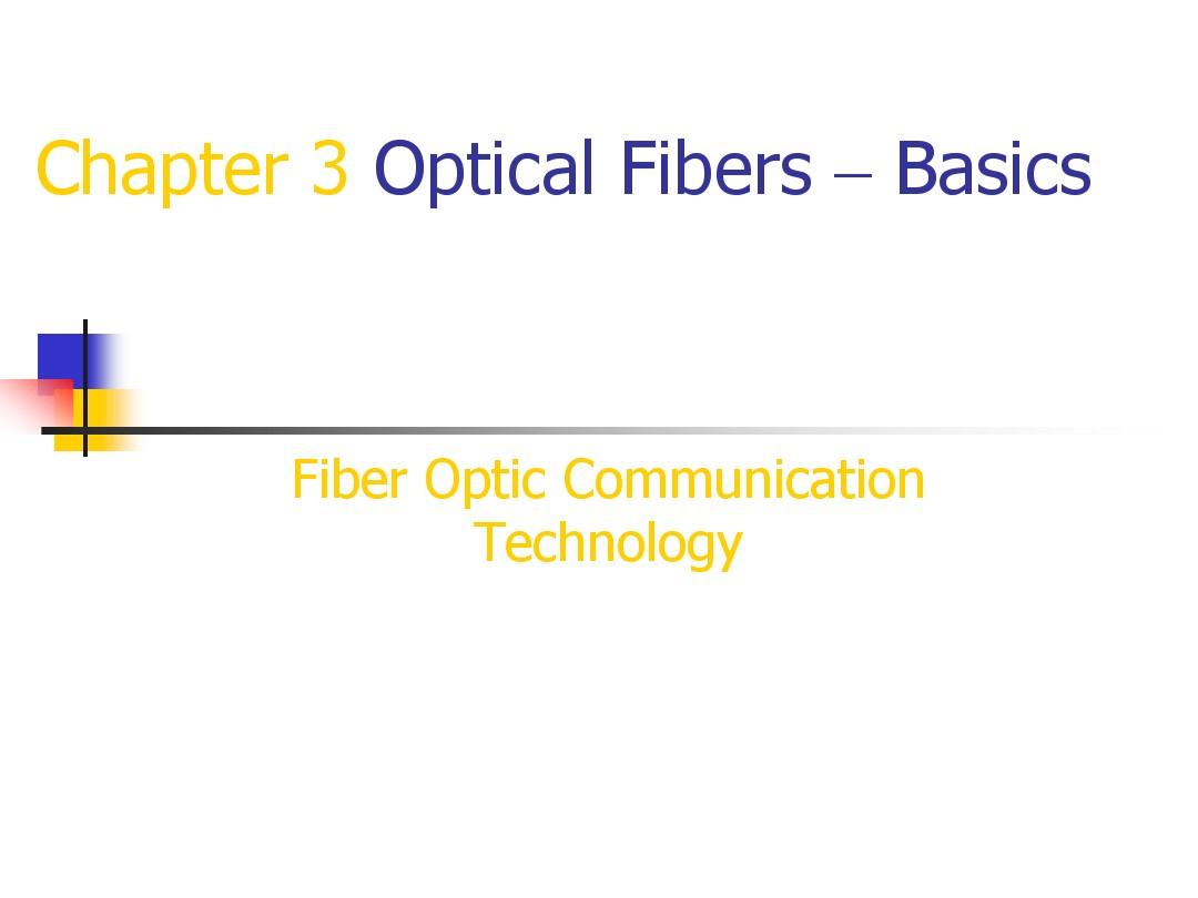 chapter3 Optical Fiber-Basics_图文_百度文库