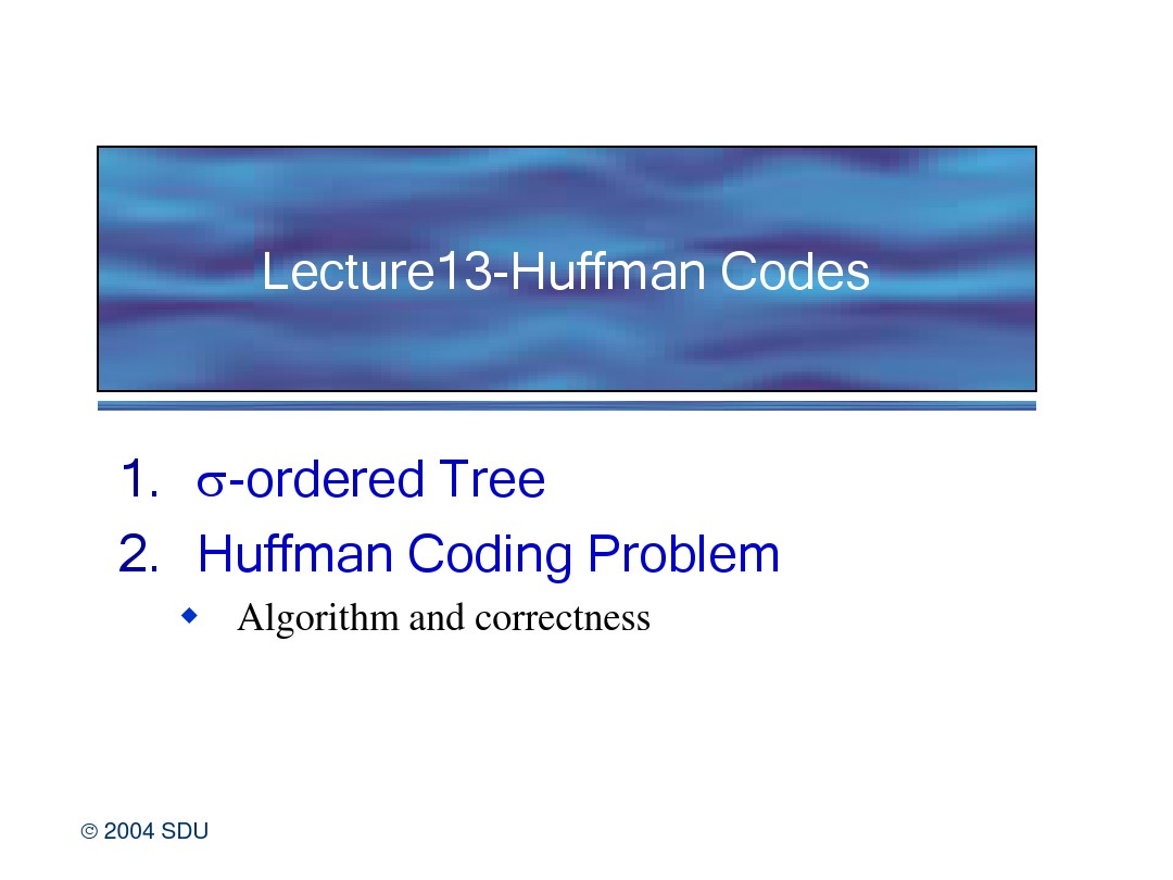 Lecture13-Huffman Codes_图文_百度文库