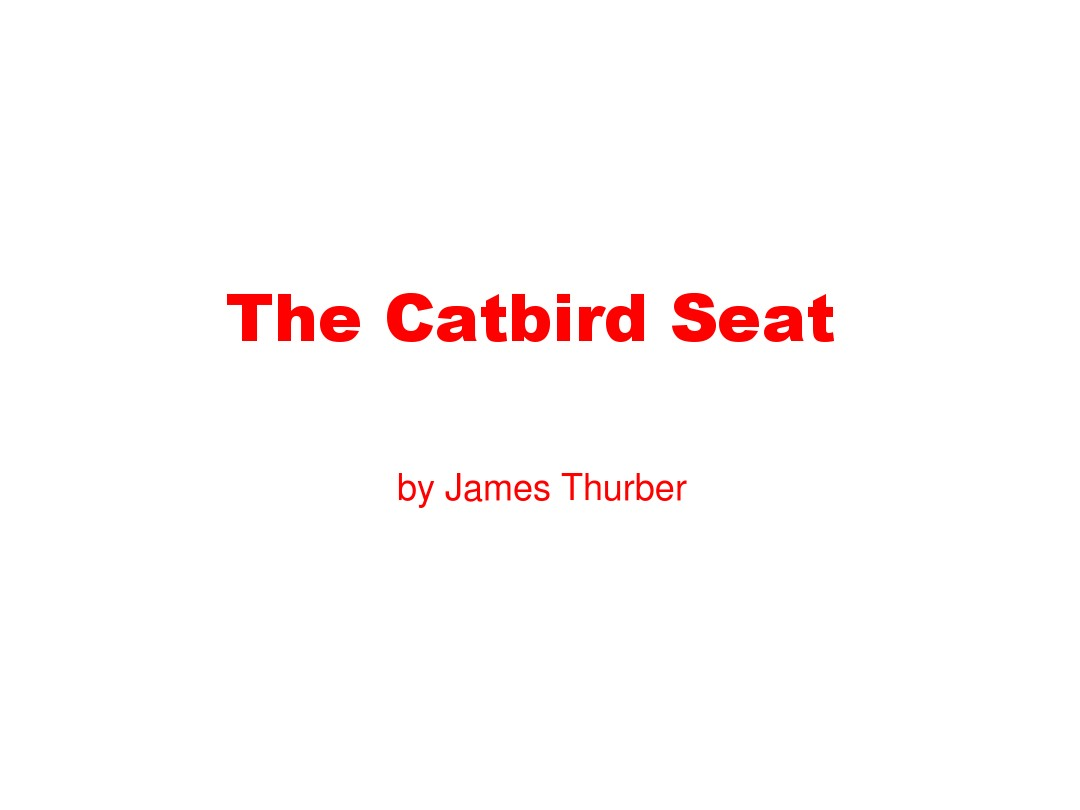 the catbird seat analysis