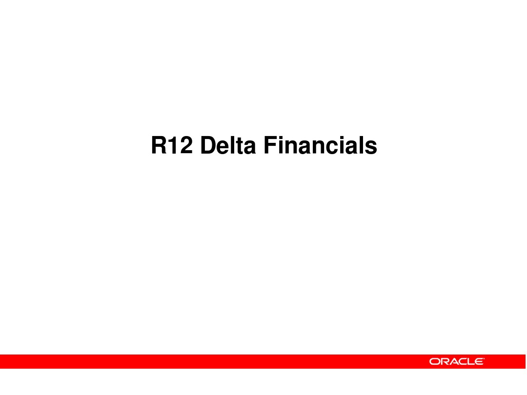 R12 Delta-Financials Training_图文_百度文库