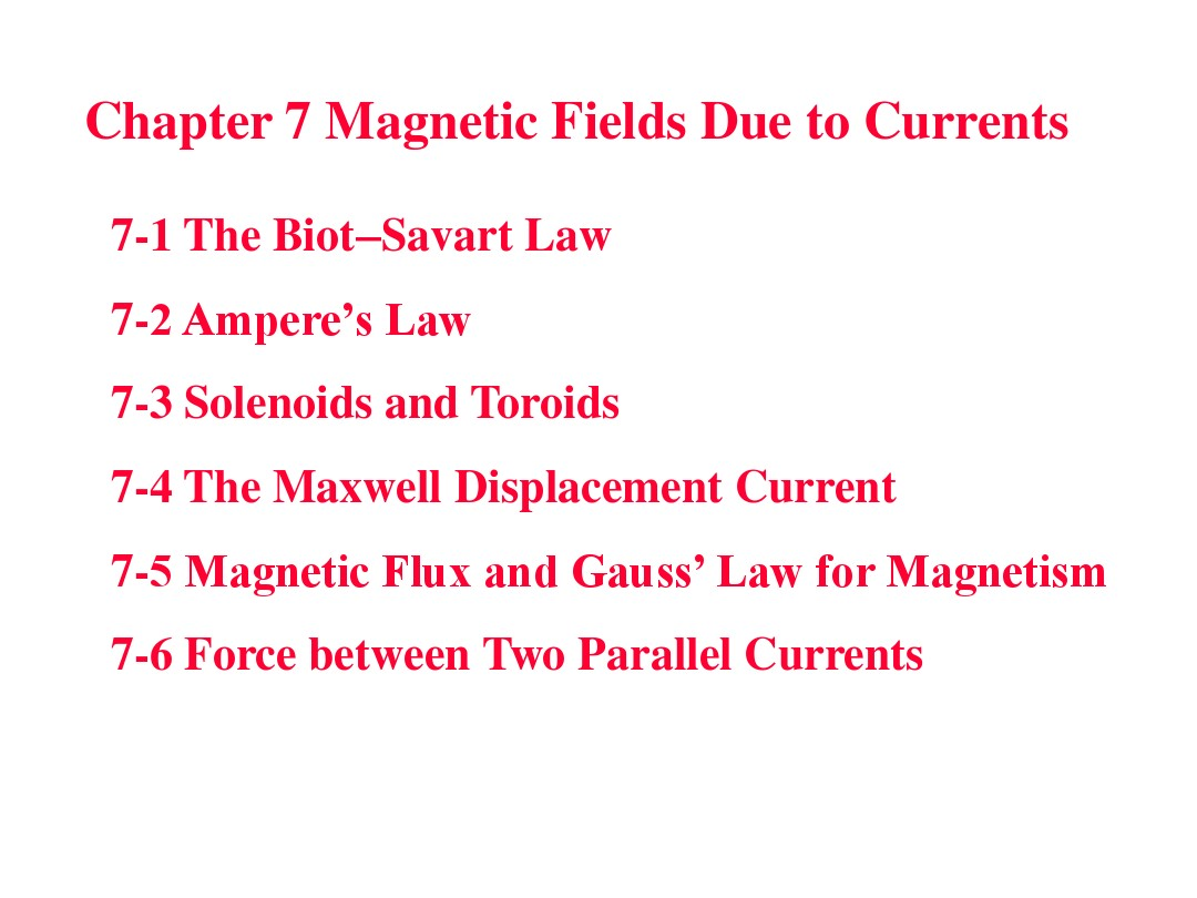 ch7 Magnetic fields due to currents_图文_百度文库