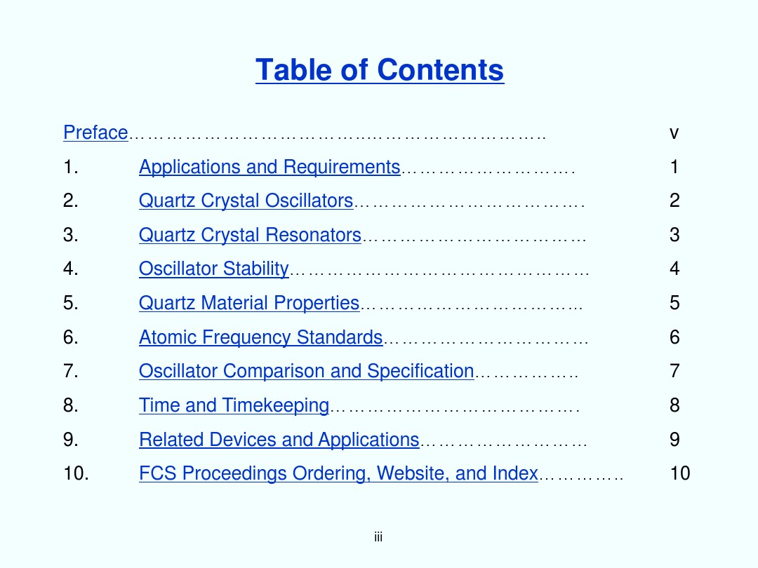 QUARTZ CRYSTAL RESONATORS AND OSCILLATORS For Frequency