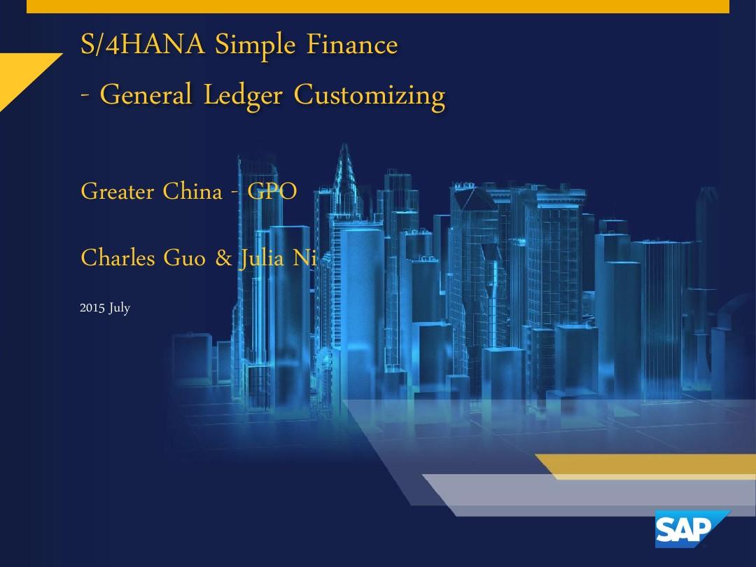 9 Simple Finance - General Ledger Customizing_图文_百度文库