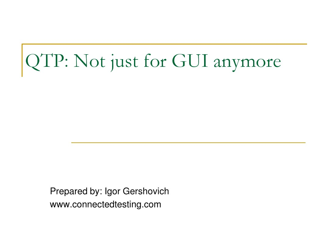 QTP - Not just for GUI anymore_图文_百度文库