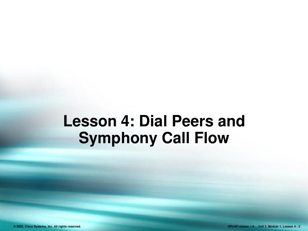 Dial Peers and Symphony Call Flow_图文_百度文库