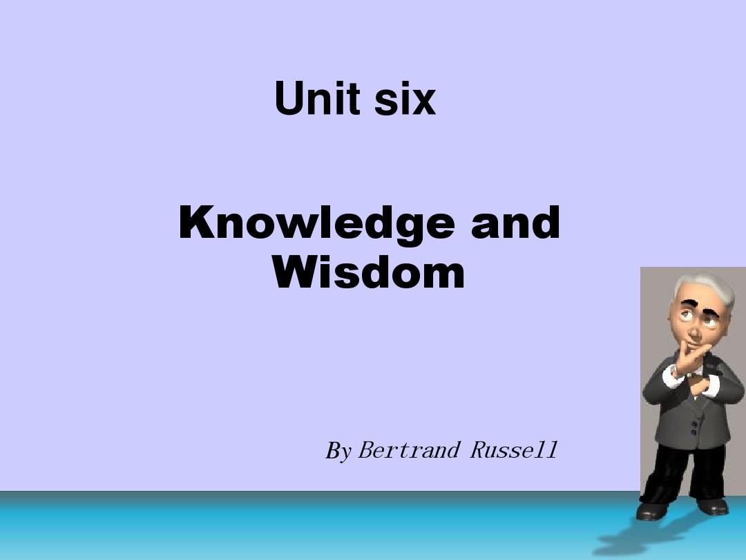 """Unit 6 Knowledge And Wisdom ś¾æ–‡ Ǚ¾åº¦æ–‡åº"""""""